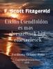 F. Scott Fitzgerald Ciklon Csendföldön és Más Elveszettnek Hitt Elbeszélések Fordította Ortutay Péter