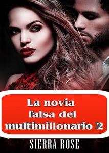 La novia falsa del multimillonario 2 Book Cover