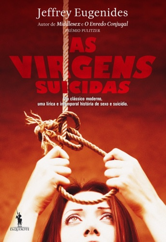 Jeffrey Eugenides - As Virgens Suicidas