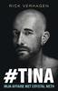 Rick Verhagen - #Tina kunstwerk