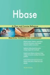 Hbase A Clear And Concise Reference