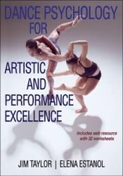 Dance Psychology for Artistic and Performance Excellence