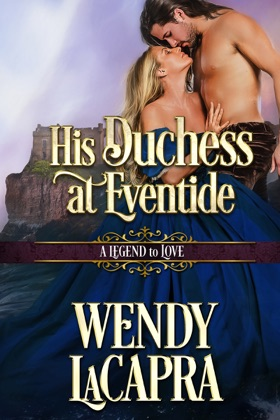 His Duchess at Eventide