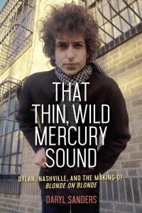 That Thin, Wild Mercury Sound Boekomslag