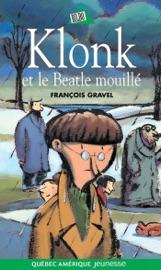 Download and Read Online Klonk 06 - Klonk et le Beatle mouillé