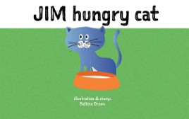 Baby Book : Jim - hungry Cat