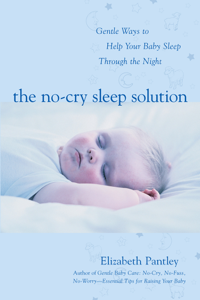 The No-Cry Sleep Solution: Gentle Ways to Help Your Baby Sleep Through the Night Cover Book
