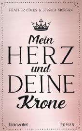 Mein Herz und deine Krone PDF Download