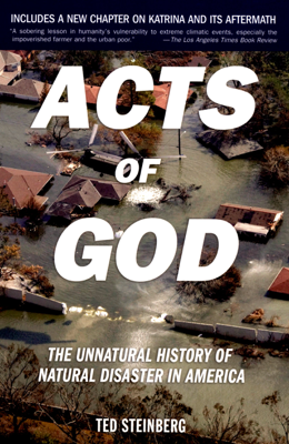 Acts of God - Ted Steinberg book