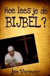 Hoe Lees Je De Bijbel