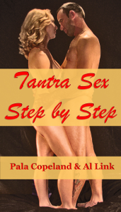Tantra Sex Step By Step: 28 Days to Ecstasy for Couples