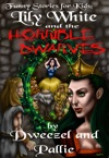 Funny Stories For Kids Lily White And The Horrible Dwarves