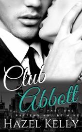 Club Abbott: Pretend You're Mine - Hazel Kelly