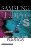 Samsung Tab Pro S Learning The Basics
