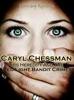 Caryl Chessman: Red Light Bandit?