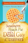 Southern Peach Pie  A Dead Guy