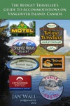 The Budget Travellers Guide To Accommodations On Vancouver Island Canada
