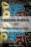 Trekking In Nepal Around Annapurna