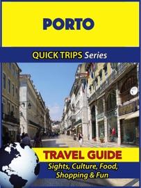 PORTO TRAVEL GUIDE (QUICK TRIPS SERIES)