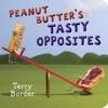 Peanut Butters Tasty Opposites