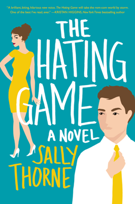 Sally Thorne - The Hating Game book