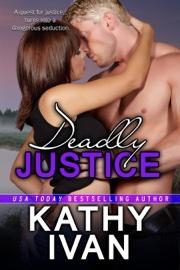 Deadly Justice book summary