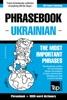 Phrasebook Ukrainian: The Most Important Phrases - Phrasebook + 3000-Word Dictionary