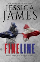 Fine Line: A Phantom Force Tactical Novel (Book 2)
