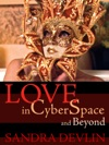 Love In Cyberspace And Beyond