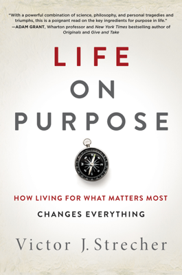 Life on Purpose - Victor J. Strecher book
