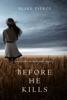Blake Pierce - Before He Kills (A Mackenzie White Mystery—Book 1)  artwork