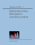 Implementing Diversity and Inclusion