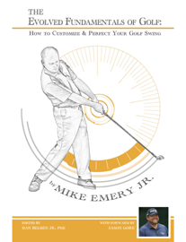 The Evolved Fundamentals of Golf