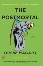 The Postmortal - Drew Magary