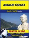 Amalfi Coast Travel Guide Quick Trips Series