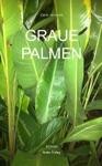 Graue Palmen