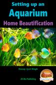 Setting up an Aquarium: Home Beautification
