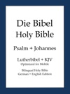 Holy Bible German And English Edition Psalms And John