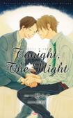 Tonight,The Night 【イラスト付】【電子限定SS付】 Book Cover