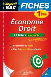 Objectif Bac Fiches Eco Droit 1re Stmg