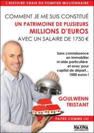 Comment je me suis constitué un patrimoine de plusieurs millions d'euros avec un salaire de 1750 euros