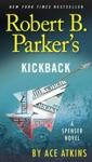 Robert B Parkers Kickback