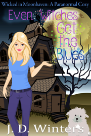 Even Witches Get The Blues book