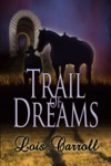 Trail Of Dreams Dakota Territory 1