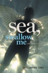 Sea Swallow Me And Other Stories