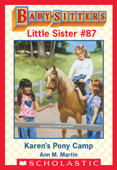 Karen's Pony Camp (Baby-Sitters Little Sister #87)