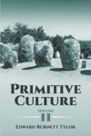 Primitive Culture Volume II