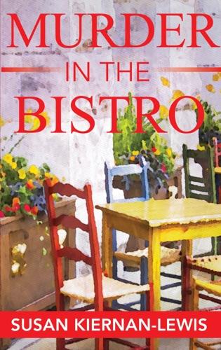 Susan Kiernan-Lewis - Murder in the Bistro