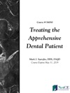 Treating The Apprehensive Dental Patient