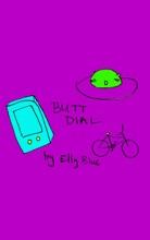 Butt Dial